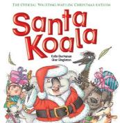 Santa Koala [Board book]