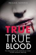 True True Blood