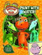 Dinosaur Train Paint with Water!