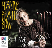 Playing Beatie Bow [Audio]