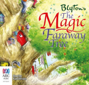 The Magic Faraway Tree  [Audio]