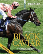 The Story of Black Caviar
