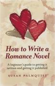 How to Write a Romance Novel