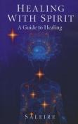 Healing with Spirit