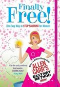 Allen Carr's Finally Free!