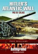 Hitler's Atlantic Wall