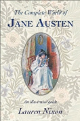 The Complete World of Jane Austen