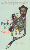 Two Paths to God