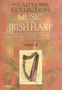 Music for the Irish Harp, Volume 4