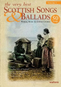 The Very Best Scottish Songs & Ballads, Volume 1  : Words, Music & Guitar Chords