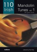 110 Irish Mandolin Tunes, Volume 1