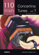 110 Irish Concertina Tunes, Volume 1