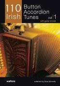 110 Irish Button Accordion Tunes, Volume 1
