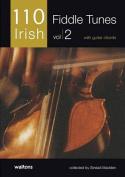 110 Irish Fiddle Tunes, Volume 2