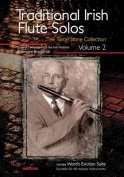 Traditional Irish Flute Solos, Volume 2