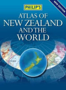 Philip's Atlas of New Zealand and the World