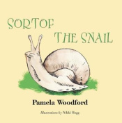 Sortof the Snail