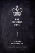 The Missing King: A Novel