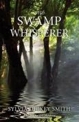 The Swamp Whisperer