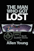 The Man Who Got Lost