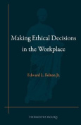 Making Ethical Decisions in the Workplace