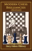Modern Chess Brilliancies