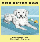 The Quiet Dog