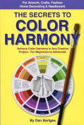The Secrets to Color Harmony