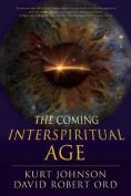 The Coming Interspiritual Age