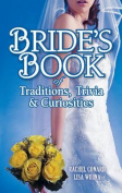Bride's Book of Traditions, Trivia & Curiosities