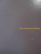 Tom Wesselman Draws