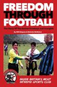 Freedom Through Football