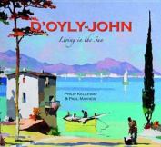 D'Oyly-John: Living in the Sun