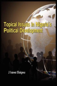 Topical Issues in Nigeria's Political Development