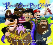 Pirates Don't Play Cricket