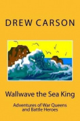 Wallwave the Sea King