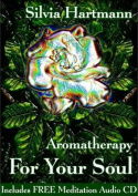 Aromatherapy For Your Soul