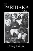 The Parihaka Cult