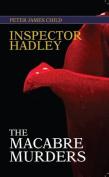 Inspector Hadley The Macabre Murders