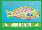 Animals Move