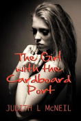 The Girl with the Cardboard Port