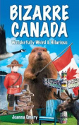 Bizarre Canada