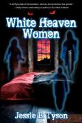 White Heaven Women