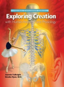 Exploring Creation with Human Anatomy and Physiology (Young Explorer