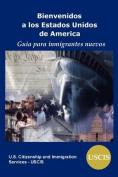 Bienvenidos a Los Estados Unidos de America [Spanish]