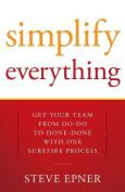 Simplify Everything
