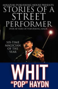 Stories of a Street Performer