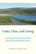 Calm, Clear and Loving