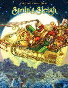 Santa's Sleigh, Christmas Journal Series