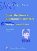 Contributions to Algebraic Geometry